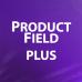 ProductField Plus - универсальный модуль показа полей товара 1.21